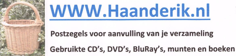 Haanderik.nl voor aanvulling van Uw postzegelverzameling en gebruikte CD, DVD en BluRay